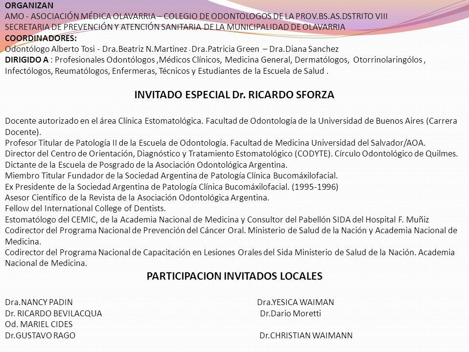 ORGANIZAN AMO - ASOCIACIÓN MÉDICA OLAVARRIA – COLEGIO DE ODONTOLOGOS DE LA PROV.BS.AS.DSTRITO VIII SECRETARIA DE PREVENCIÓN Y ATENCIÓN SANITARIA DE LA