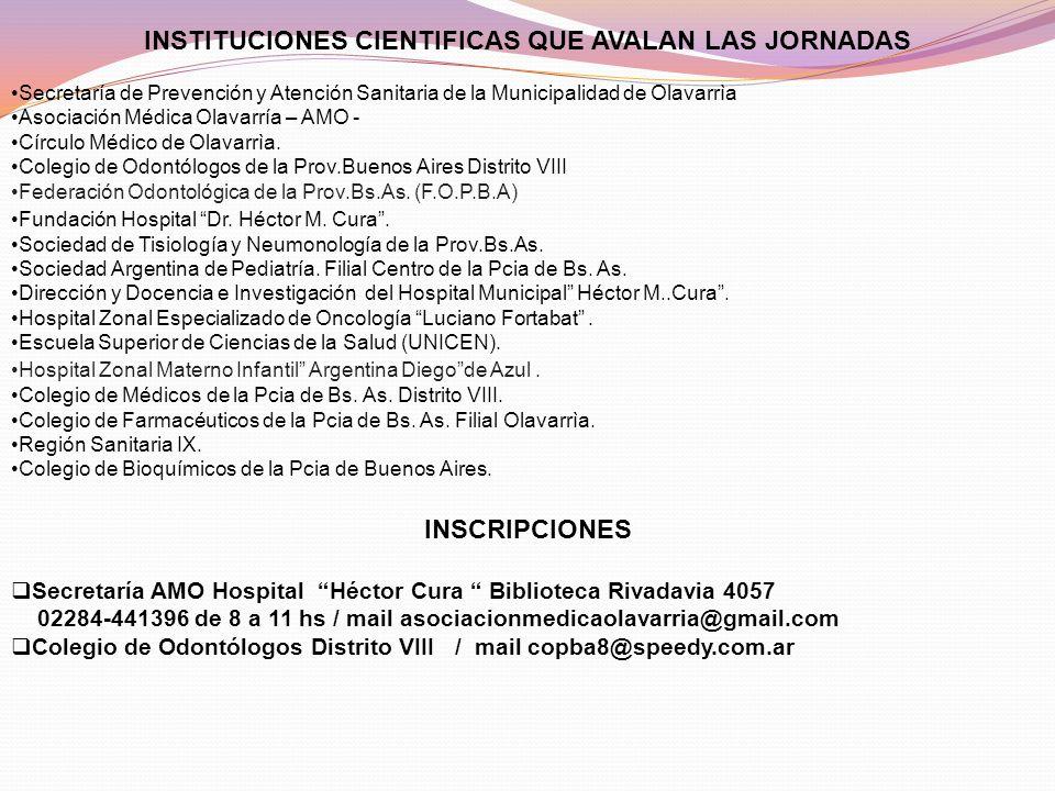 INSTITUCIONES CIENTIFICAS QUE AVALAN LAS JORNADAS Secretaría de Prevención y Atención Sanitaria de la Municipalidad de Olavarrìa Asociación Médica Ola