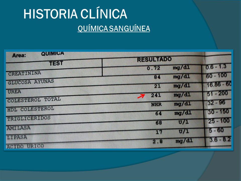HISTORIA CLÍNICA QUÍMICA SANGUÍNEA