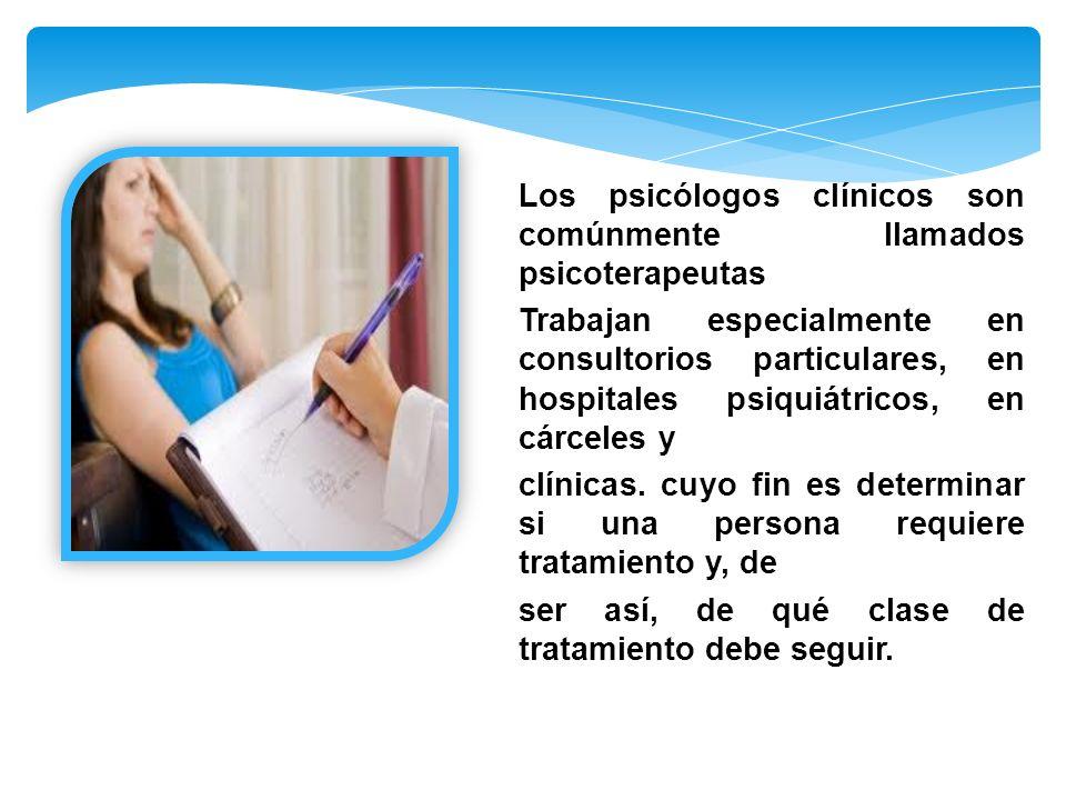 La psicología clínica es el campo que dirige el estudio, diagnóstico o tratamiento de problemas o trastornos psicológicos o conducta anormal.