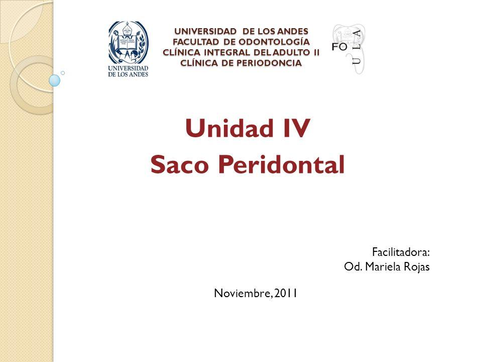 UNIVERSIDAD DE LOS ANDES FACULTAD DE ODONTOLOGÍA CLÍNICA INTEGRAL DEL ADULTO II CLÍNICA DE PERIODONCIA UNIVERSIDAD DE LOS ANDES FACULTAD DE ODONTOLOGÍ