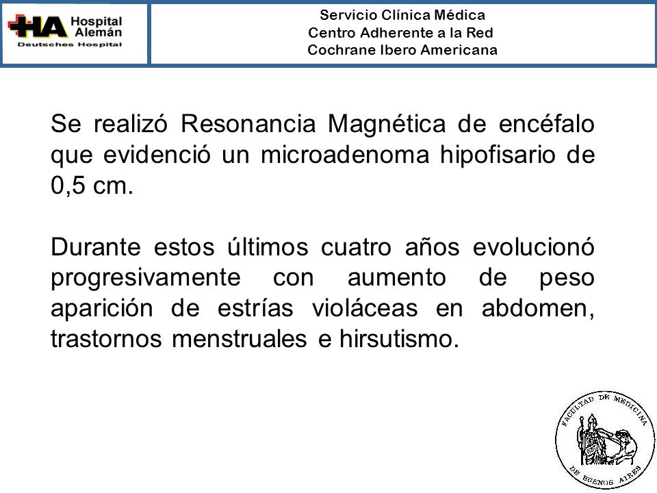 Servicio Clínica Médica Centro Adherente a la Red Cochrane Ibero Americana Verdad Propaganda Experiencia personal o de colegas Estudios científicos ¡COMPLEMENTARIOS!