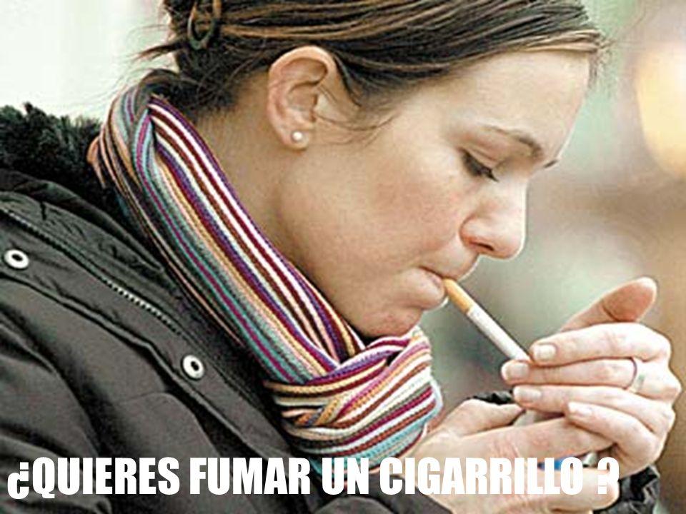 ¿QUIERES FUMAR UN CIGARRILLO