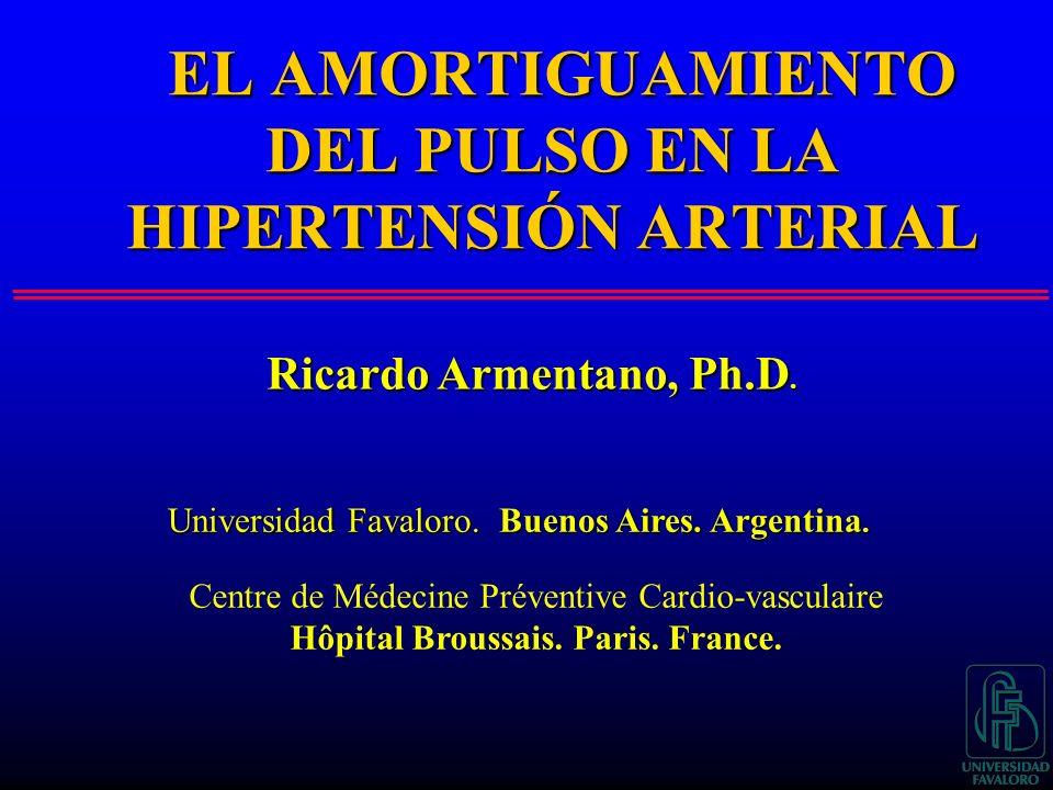 EL AMORTIGUAMIENTO DEL PULSO EN LA HIPERTENSIÓN ARTERIAL Centre de Médecine Préventive Cardio-vasculaire Hôpital Broussais.
