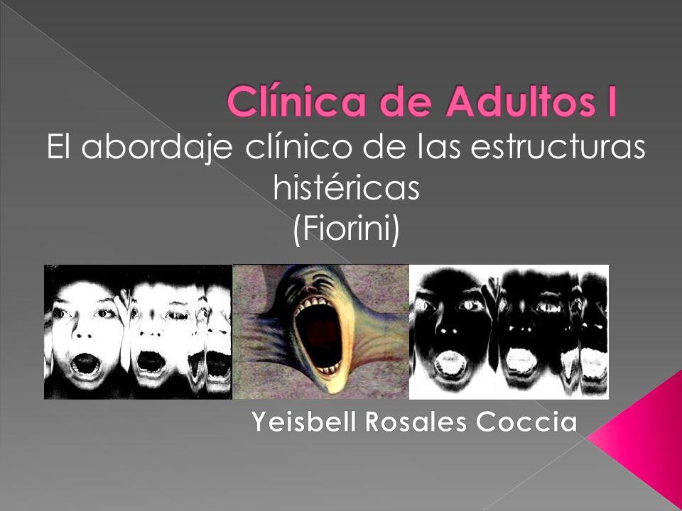 El abordaje clínico de las estructuras histéricas (Fiorini)