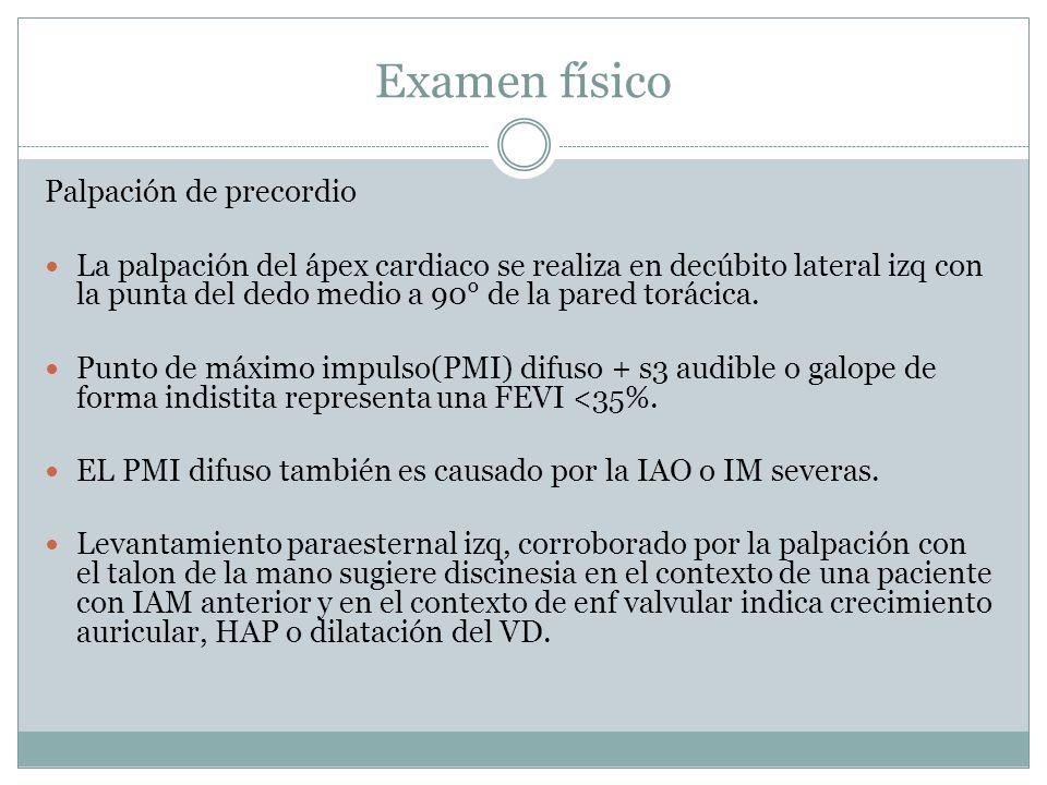 Examen físico Palpación de precordio La palpación del ápex cardiaco se realiza en decúbito lateral izq con la punta del dedo medio a 90° de la pared torácica.