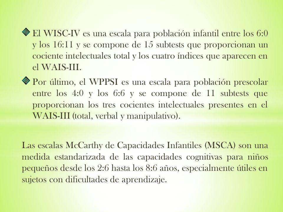 El WISC-IV es una escala para población infantil entre los 6:0 y los 16:11 y se compone de 15 subtests que proporcionan un cociente intelectuales tota