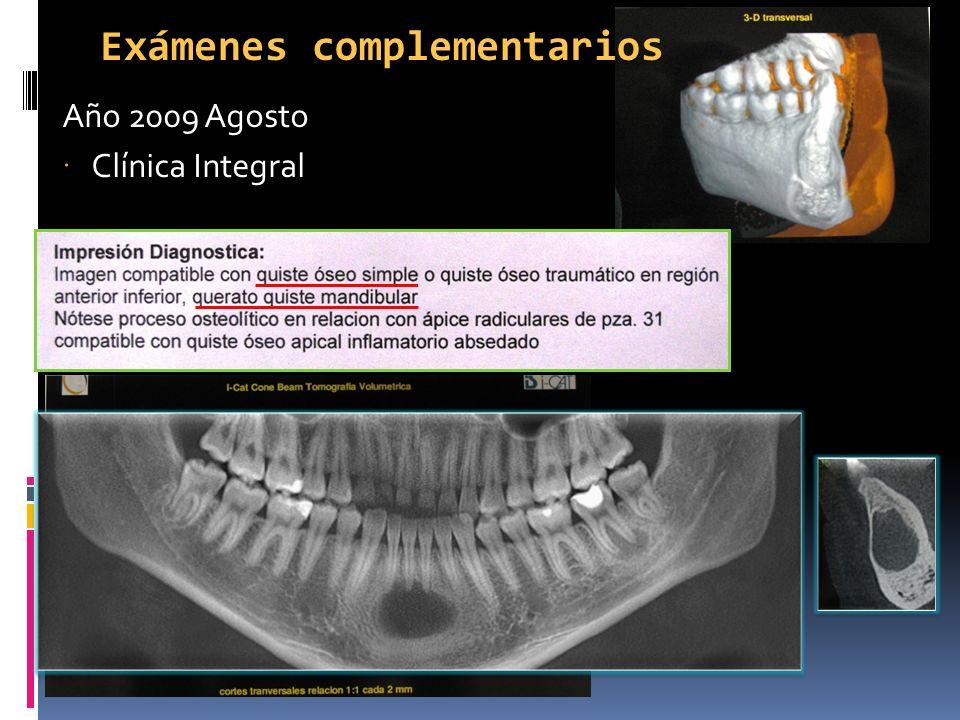 Exámenes complementarios Año 2009 Agosto Clínica Integral