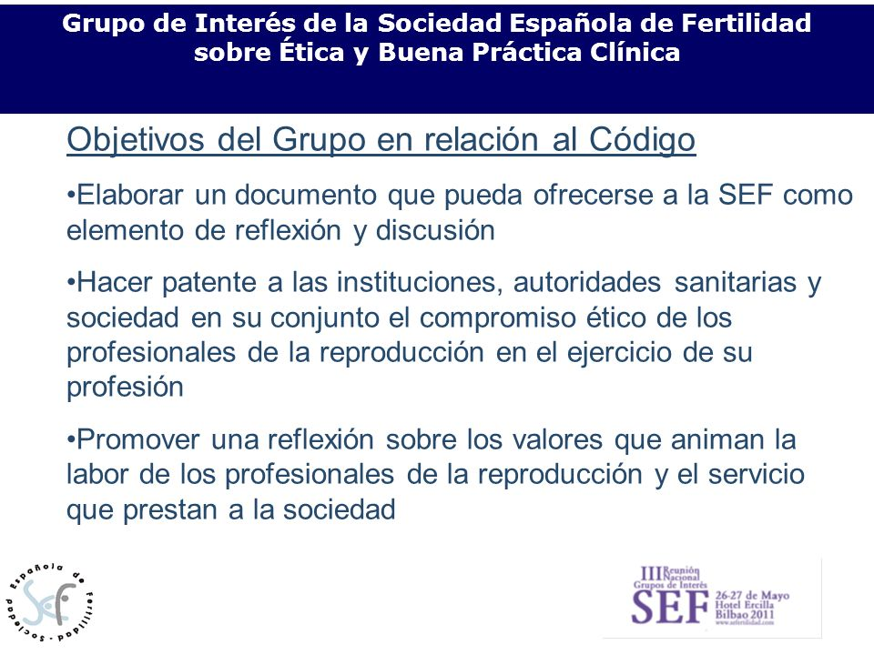 Relación de los profesionales con los pacientes/usuarios Grupo de Interés de la Sociedad Española de Fertilidad sobre Ética y Buena Práctica Clínica O