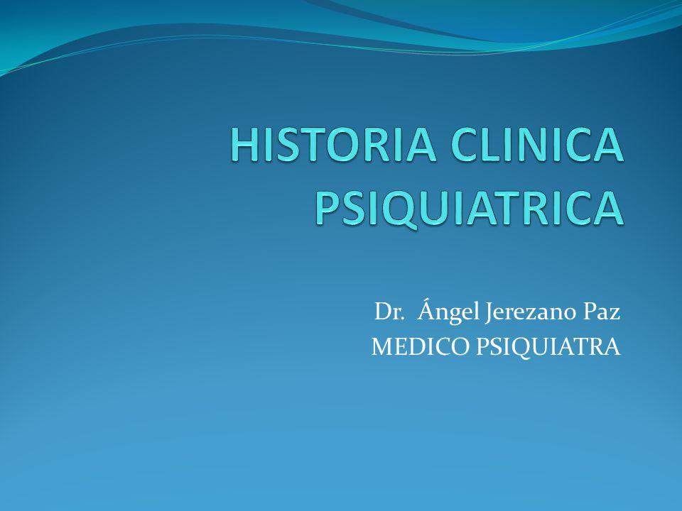 Dr. Ángel Jerezano Paz MEDICO PSIQUIATRA