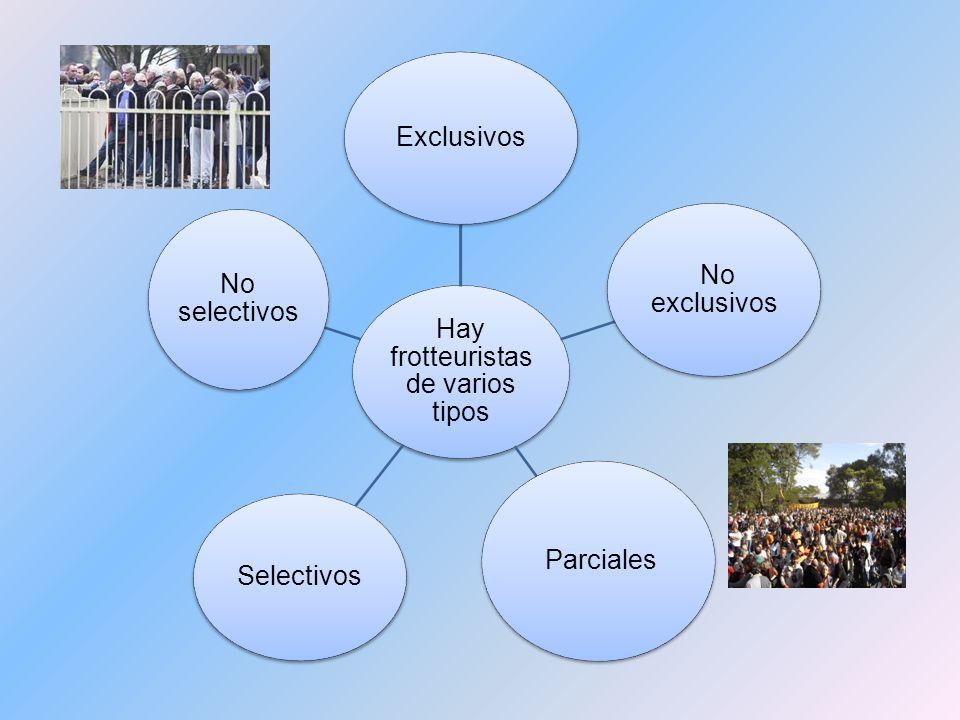 Hay frotteuristas de varios tipos Exclusivos No exclusivos Parciales Selectivos No selectivos