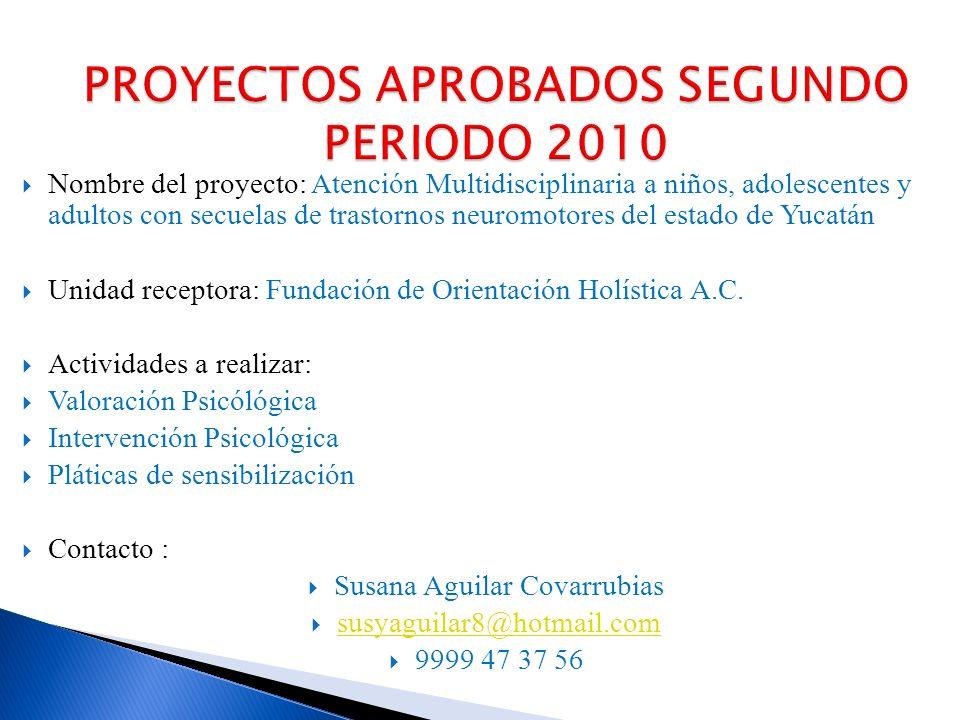 Nombre del proyecto: Programa para el Neurodesarrollo Unidad receptora: Grupo Kerigma A.C.