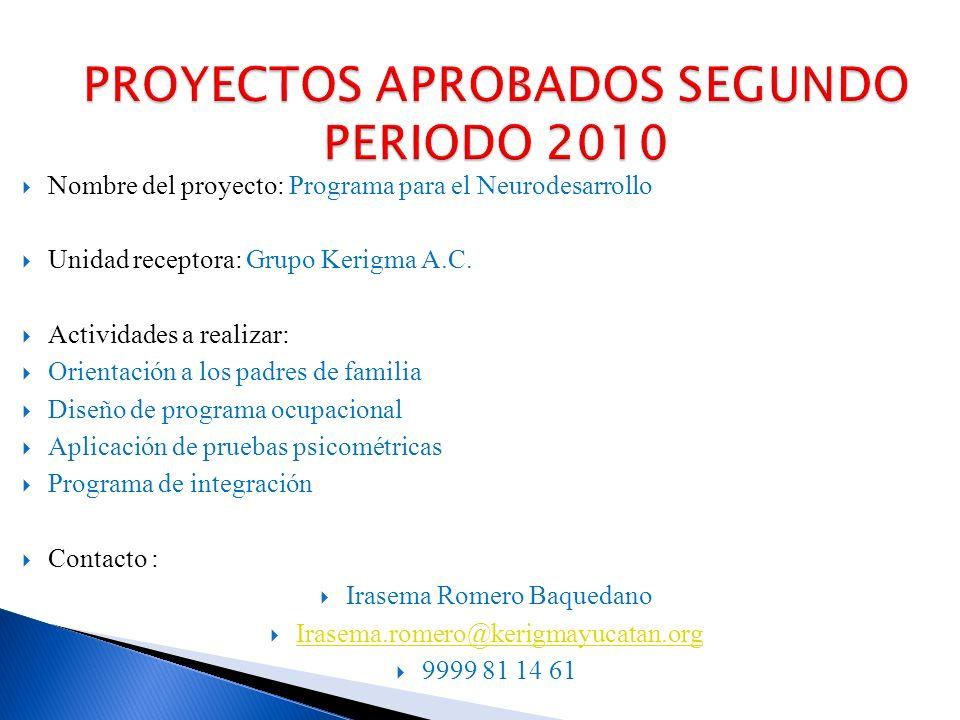 Nombre del proyecto: Asesoría Psicopedagógica Jurídica y Forense Unidad receptora: Coordinación de Asesoría Pedagógica.