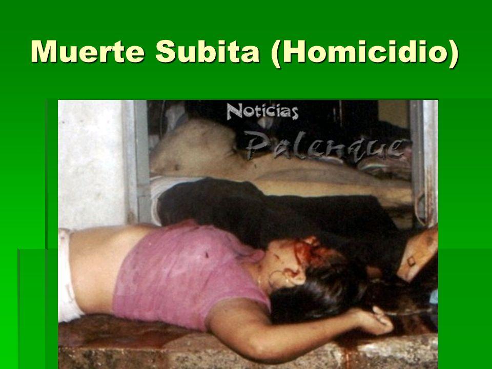 Muerte Subita (Homicidio)