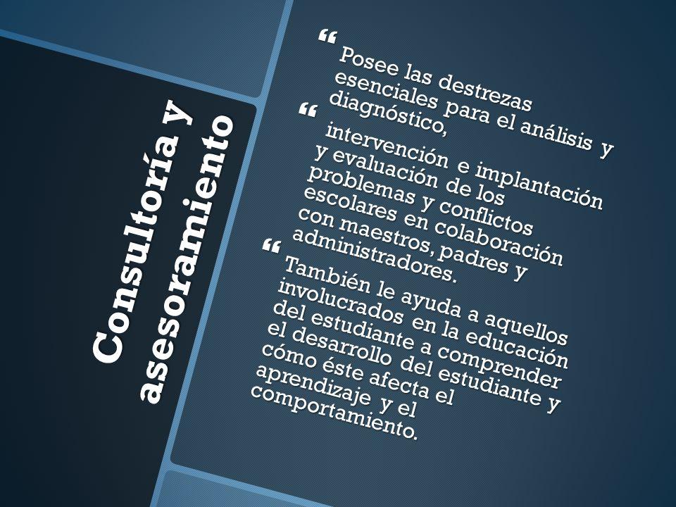 Consultoría y asesoramiento Posee las destrezas esenciales para el análisis y diagnóstico, Posee las destrezas esenciales para el análisis y diagnósti