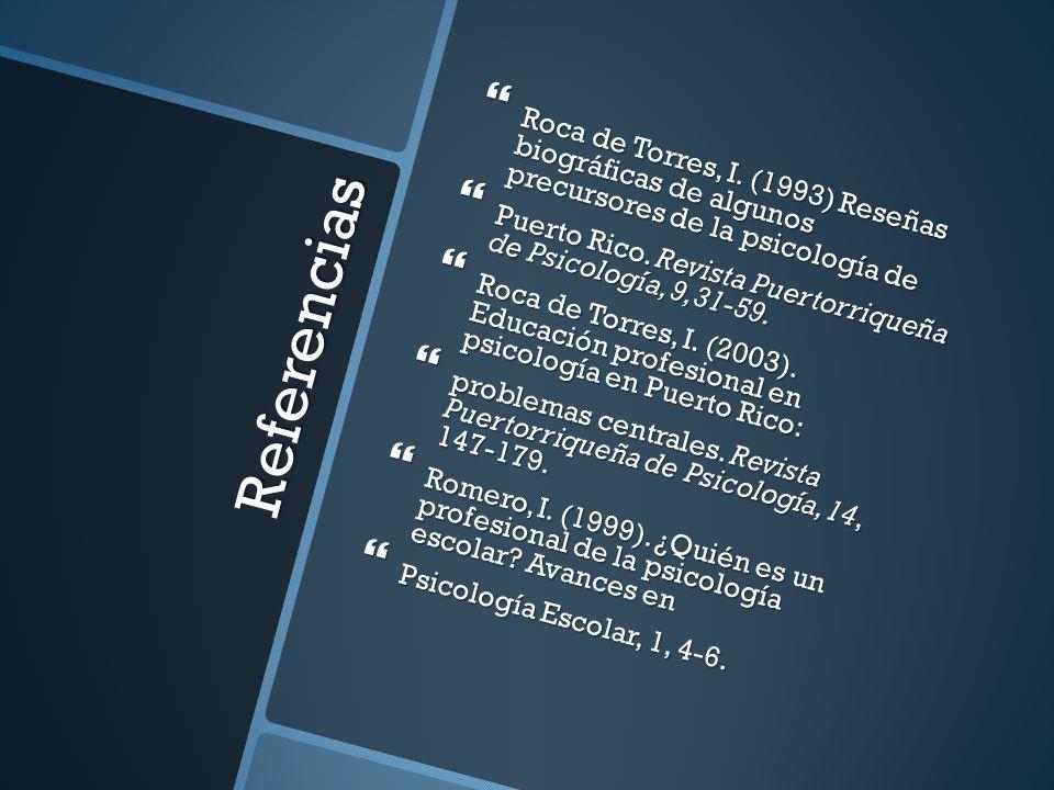Referencias Roca de Torres, I. (1993) Reseñas biográficas de algunos precursores de la psicología de Roca de Torres, I. (1993) Reseñas biográficas de