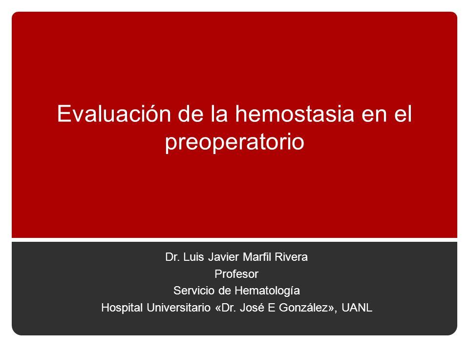 Evaluación de la hemostasia en el preoperatorio Dr.