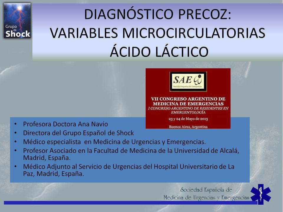 DIAGNÓSTICO PRECOZ: VARIABLES MICROCIRCULATORIAS ÁCIDO LÁCTICO