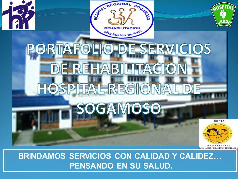BRINDAMOS SERVICIOS CON CALIDAD Y CALIDEZ… PENSANDO EN SU SALUD.