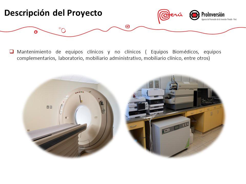 Operación y mantenimiento de Servicios Generales (Alimentación, lavandería, limpieza, seguridad y gestión de residuos hospitalarios) Descripción del Proyecto