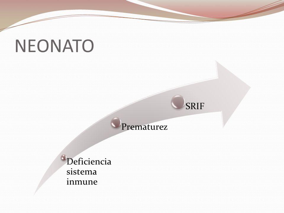 NEONATO Deficiencia sistema inmune Prematurez SRIF