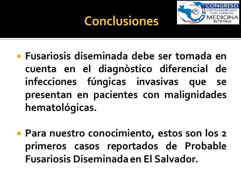 Fusariosis diseminada debe ser tomada en cuenta en el diagnòstico diferencial de infecciones fúngicas invasivas que se presentan en pacientes con mali