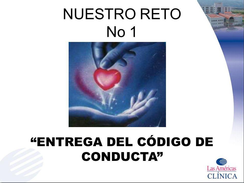 NUESTRO RETO No 1 ENTREGA DEL CÓDIGO DE CONDUCTA