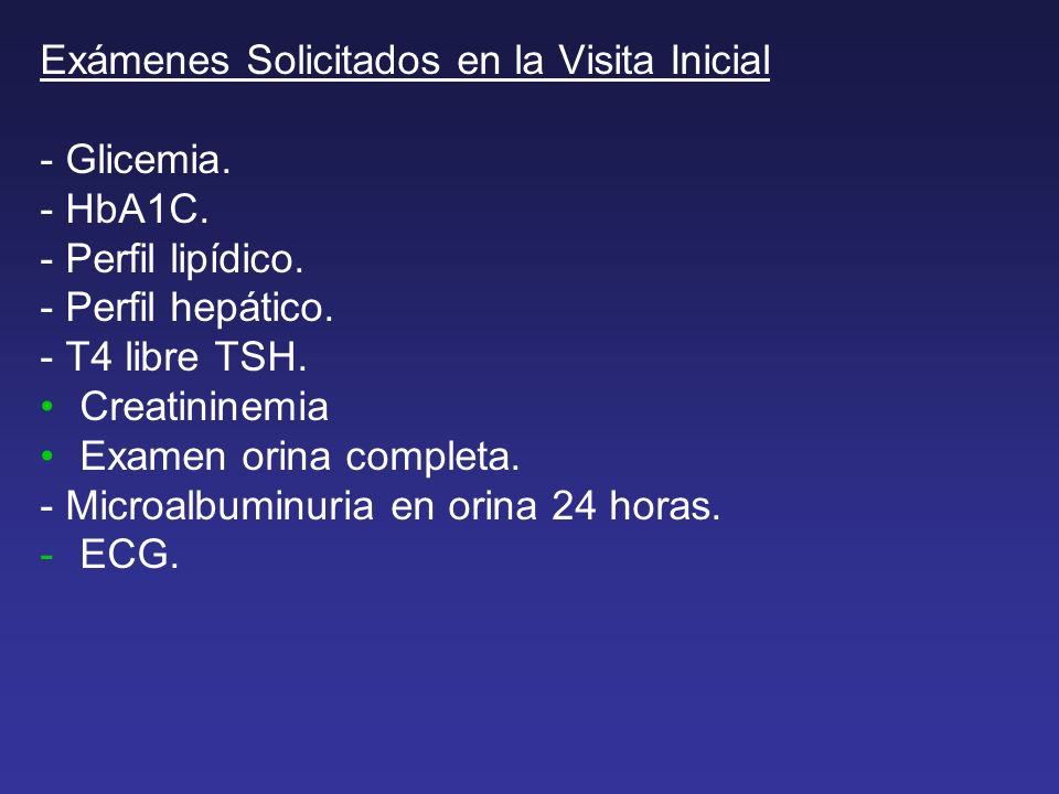 Exámenes Solicitados en la Visita Inicial - Glicemia.