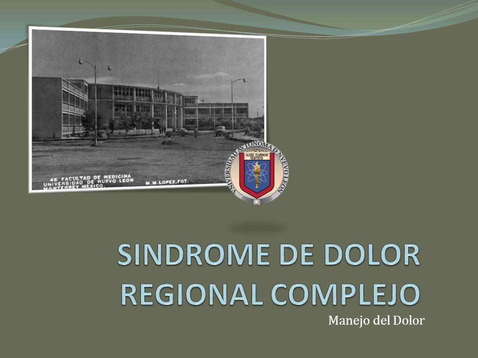 Cuadro Clínico SINDROME DE DOLOR REGIONAL COMPLEJO
