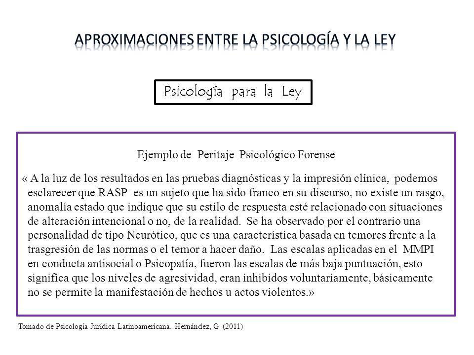 Psicología para la Ley Peritaje Forense Ejemplo de Peritaje Psicológico Forense « A la luz de los resultados en las pruebas diagnósticas y la impresió