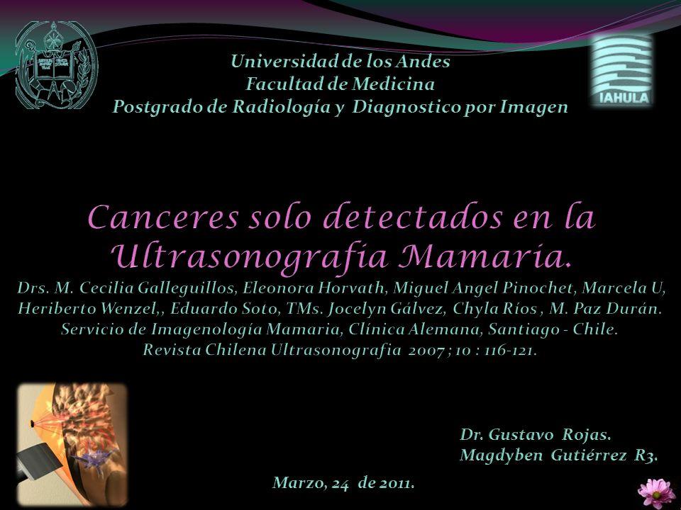 Los cánceres mamográficamente ocultos (verdaderos negativos) corresponden a aquellos que al momento de su diagnóstico no presentan signos mamográficos de sospecha, pero son detectables en US, resonancia magnética mamaria o por metástasis reveladora.