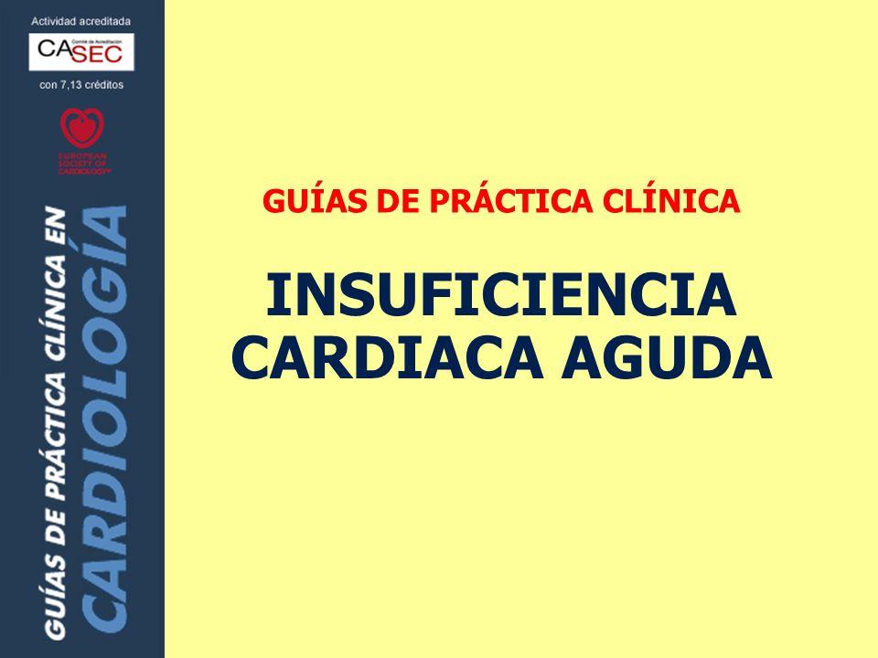 GUÍAS DE PRÁCTICA CLÍNICA INSUFICIENCIA CARDIACA AGUDA