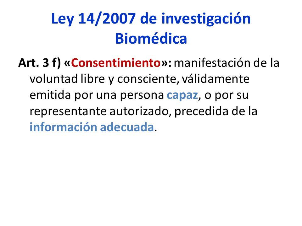 Ley 14/2007 de investigación Biomédica Art.