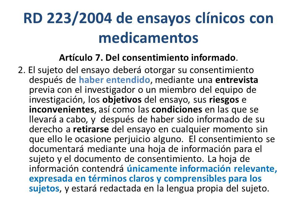 RD 223/2004 de ensayos clínicos con medicamentos Artículo 7.