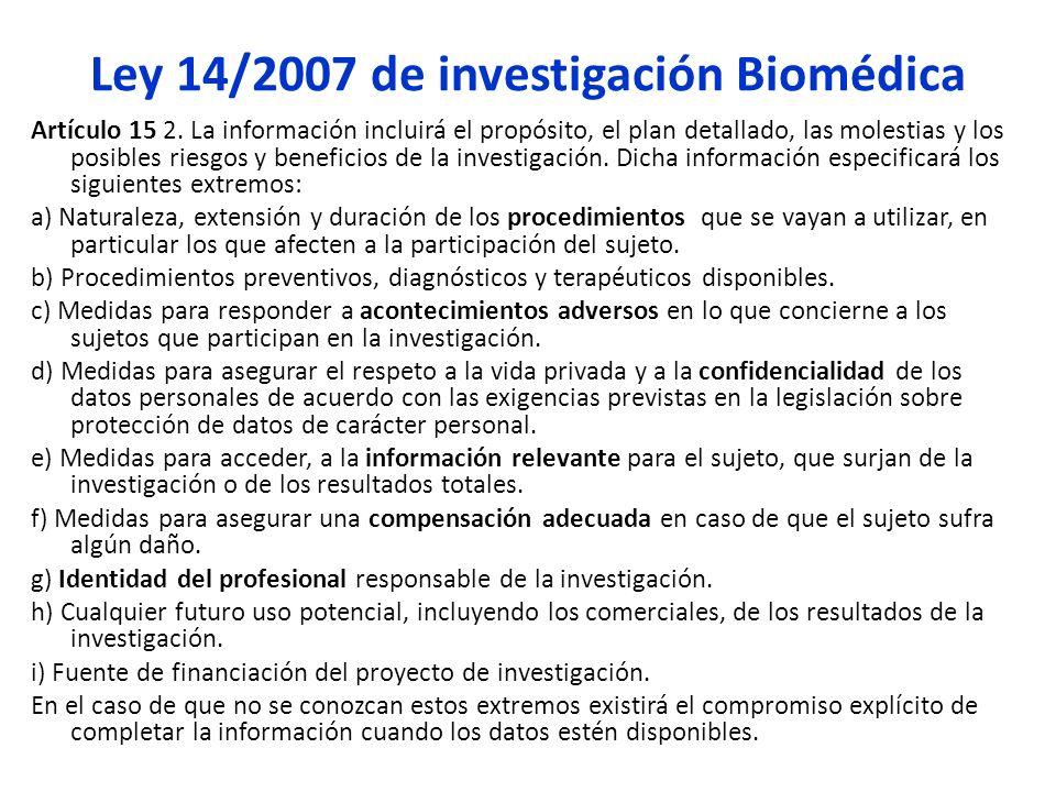 Ley 14/2007 de investigación Biomédica Artículo 15 2.