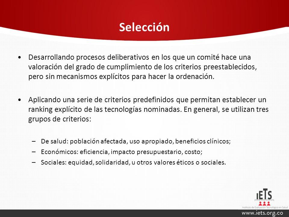 Selección Desarrollando procesos deliberativos en los que un comité hace una valoración del grado de cumplimiento de los criterios preestablecidos, pe