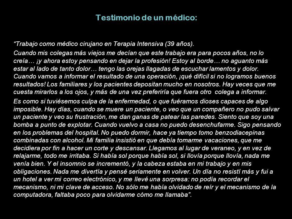 Testimonio de un médico: Trabajo como médico cirujano en Terapia Intensiva (39 años).