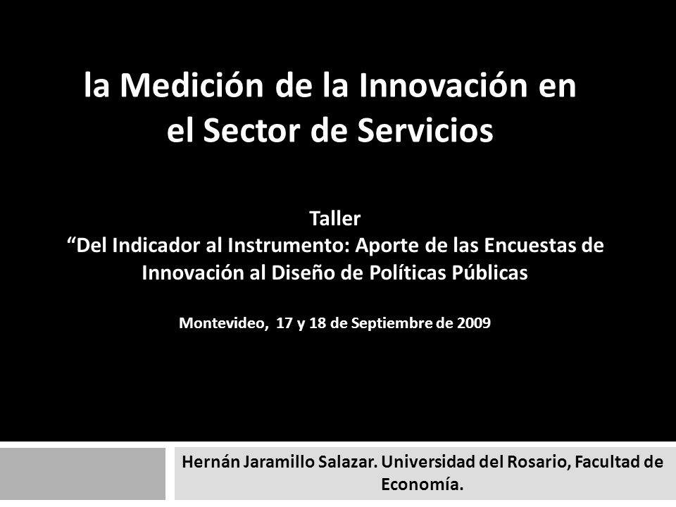 Premisas El proceso de innovación en el sector servicios tiene particularidades que lo distinguen del proceso de innovación que se produce en el sector manufacturero.