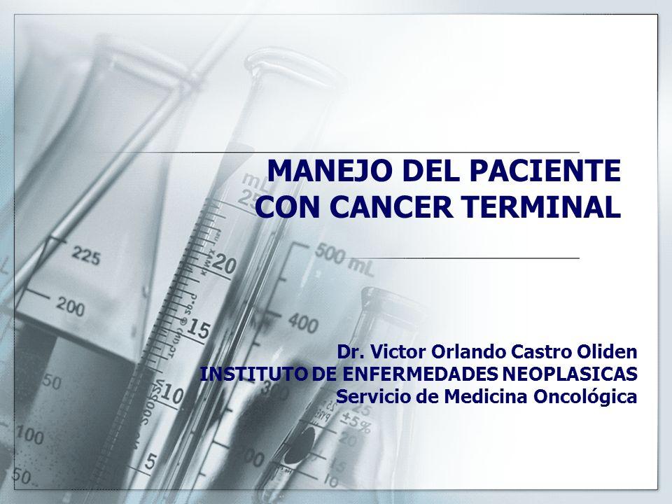MANEJO DEL PACIENTE CON CANCER TERMINAL Dr.