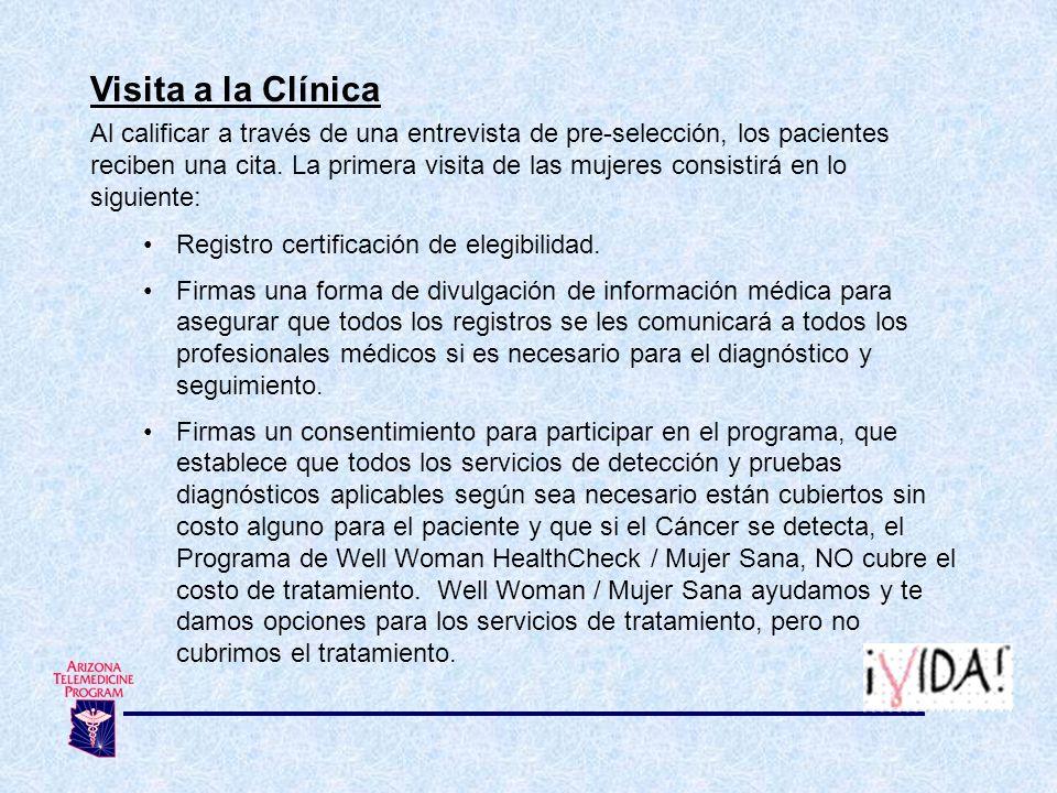 Visita a la Clínica Al calificar a través de una entrevista de pre-selección, los pacientes reciben una cita. La primera visita de las mujeres consist