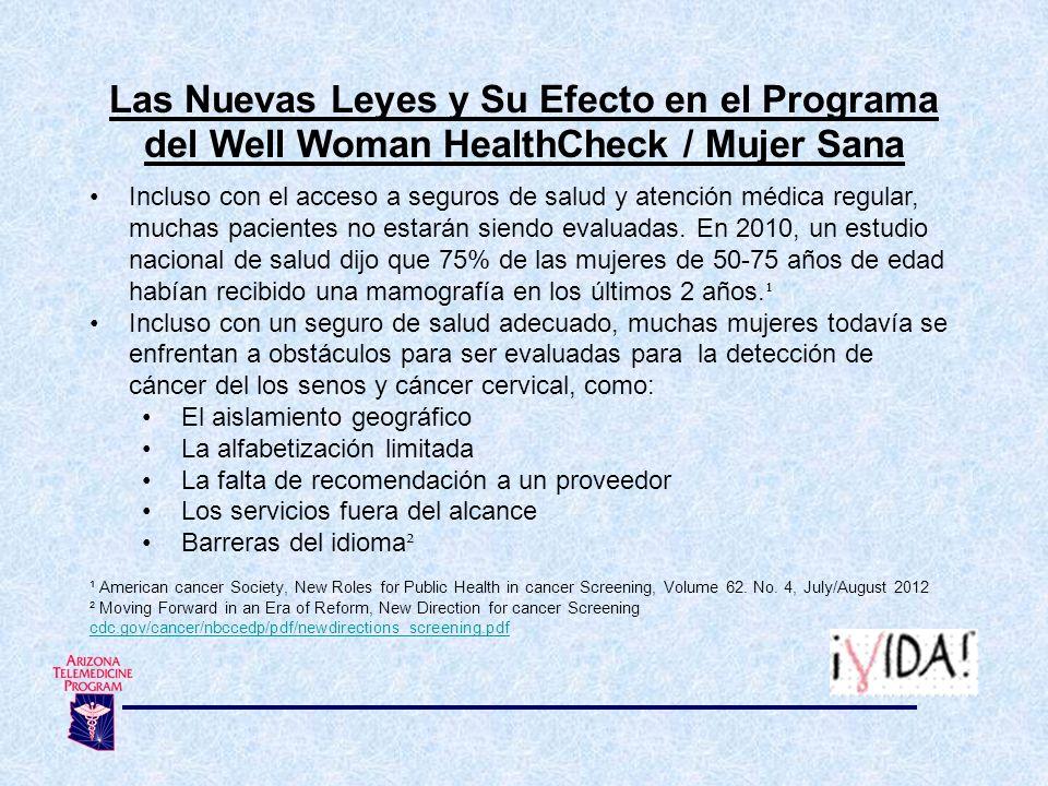 Las Nuevas Leyes y Su Efecto en el Programa del Well Woman HealthCheck / Mujer Sana Incluso con el acceso a seguros de salud y atención médica regular