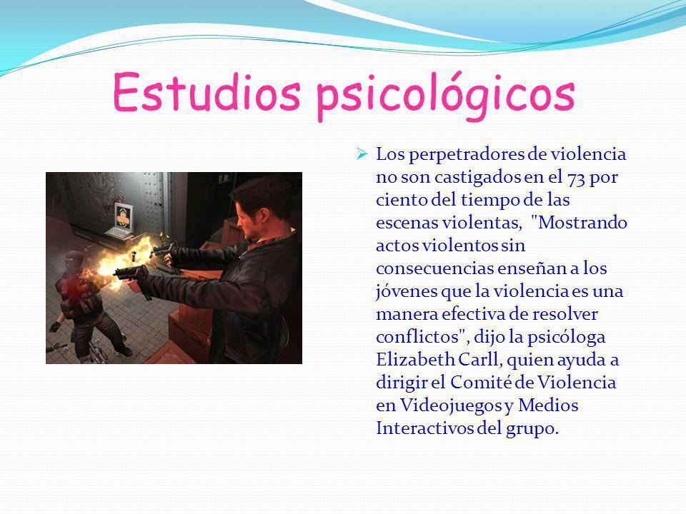 Estudios psicológicos Los perpetradores de violencia no son castigados en el 73 por ciento del tiempo de las escenas violentas,