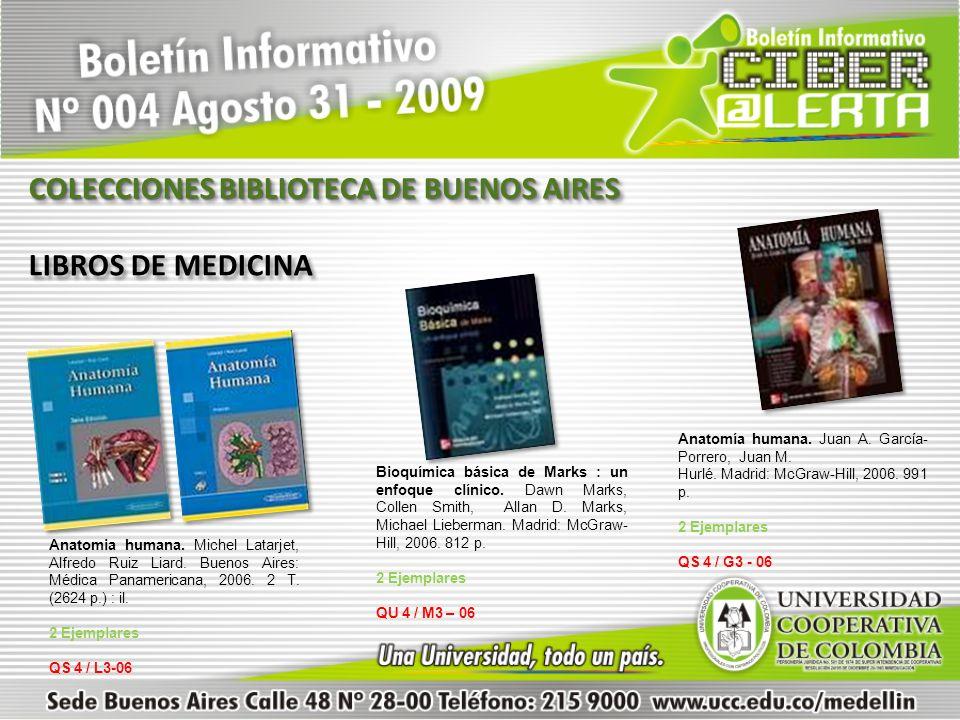 Anatomia humana. Michel Latarjet, Alfredo Ruiz Liard. Buenos Aires: Médica Panamericana, 2006. 2 T. (2624 p.) : il. 2 Ejemplares QS 4 / L3-06 Bioquími