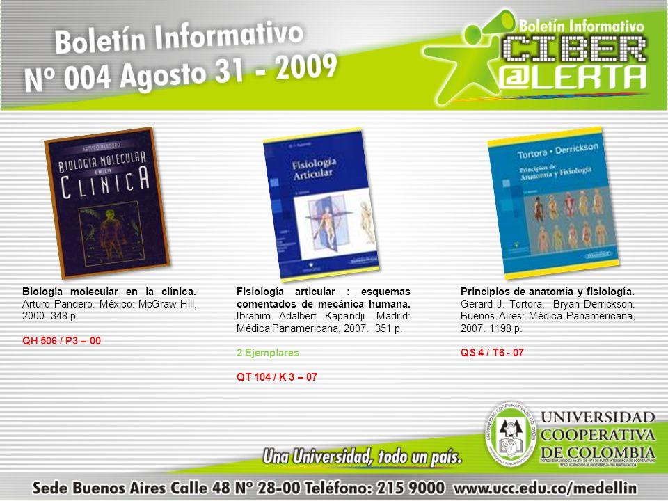Fisiología articular : esquemas comentados de mecánica humana. Ibrahim Adalbert Kapandji. Madrid: Médica Panamericana, 2007. 351 p. 2 Ejemplares QT 10