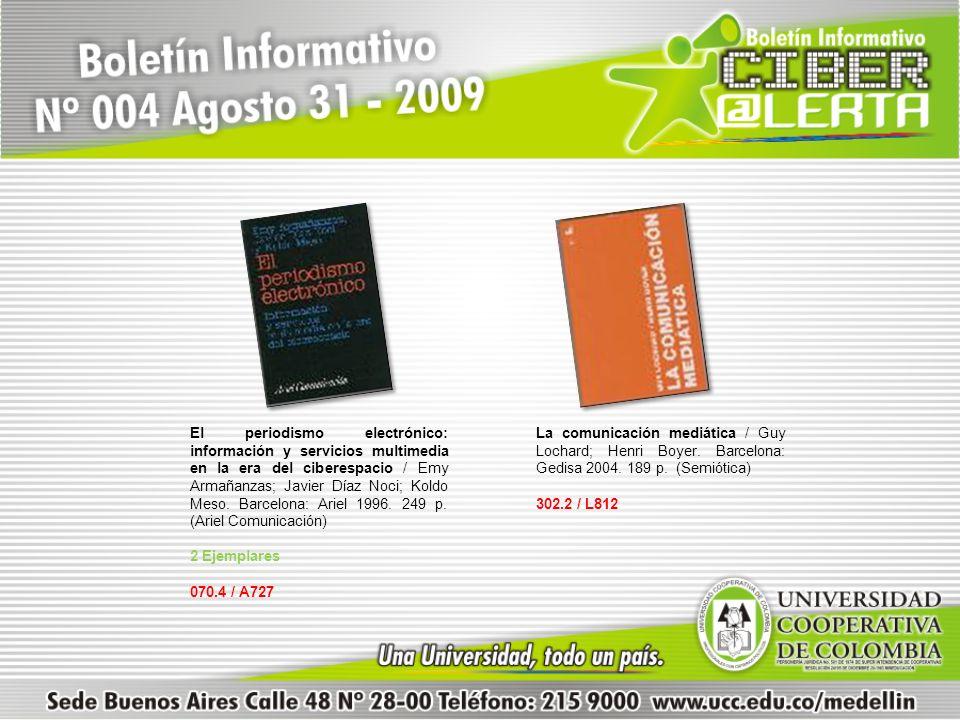 El periodismo electrónico: información y servicios multimedia en la era del ciberespacio / Emy Armañanzas; Javier Díaz Noci; Koldo Meso. Barcelona: Ar