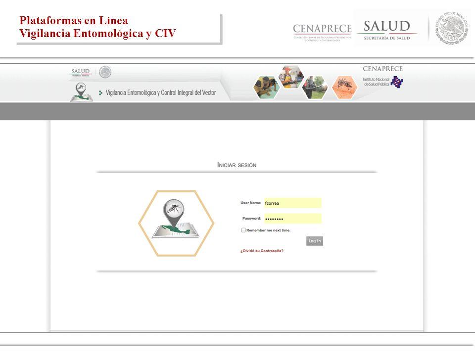 Plataformas en Línea Vigilancia Entomológica y CIV Plataformas en Línea Vigilancia Entomológica y CIV
