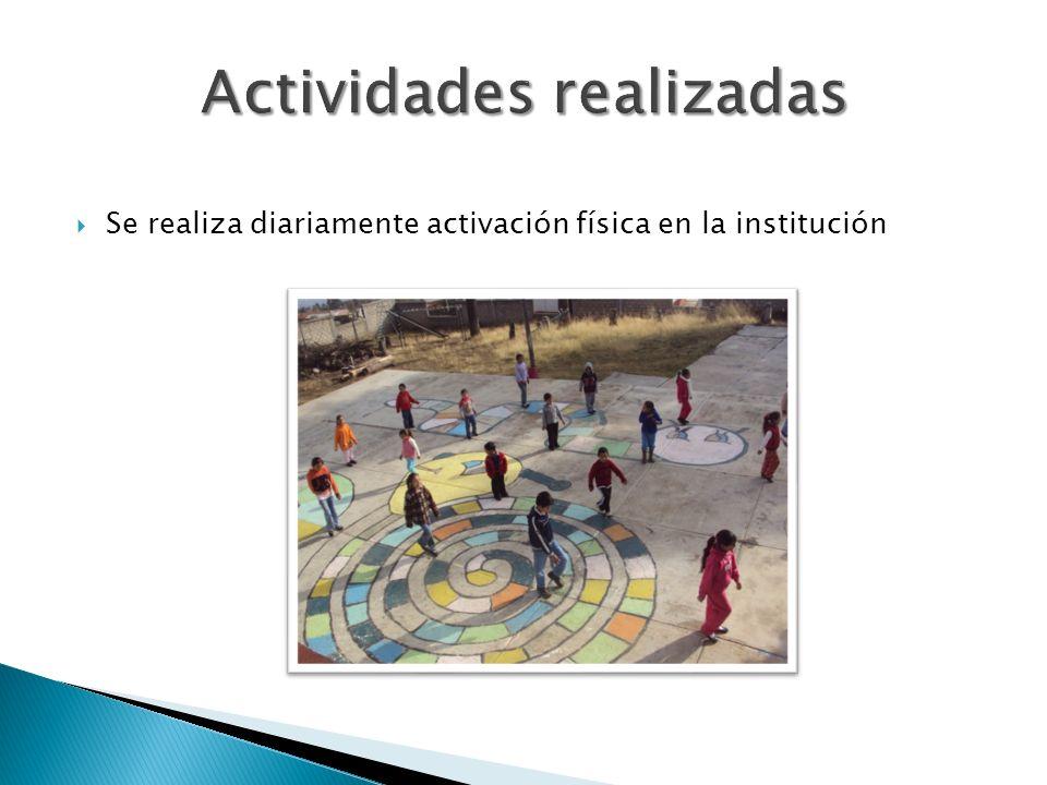 Se realiza diariamente activación física en la institución
