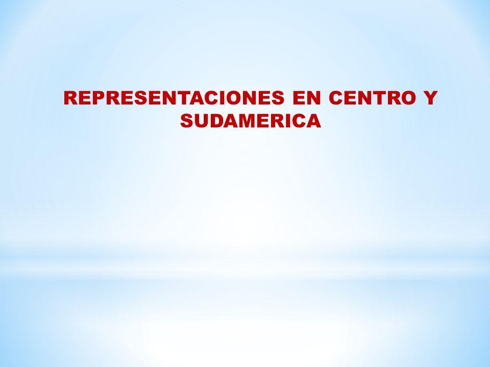 REPRESENTACIONES EN CENTRO Y SUDAMERICA