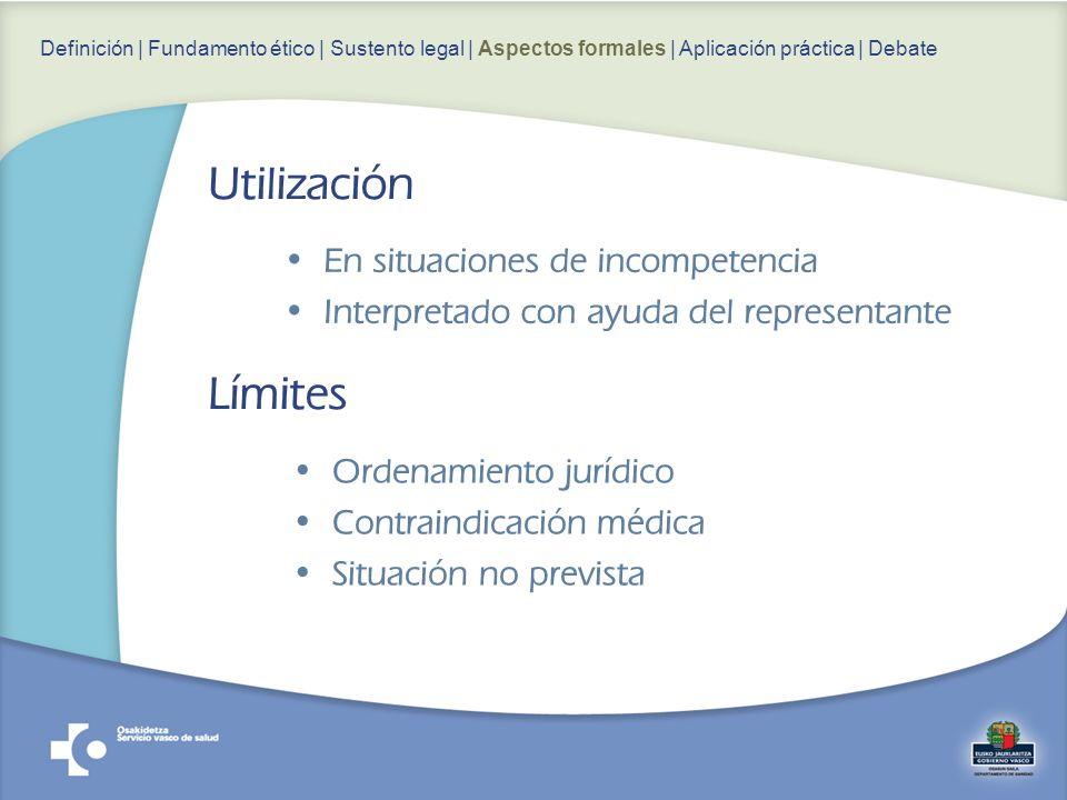 Ordenamiento jurídico Contraindicación médica Situación no prevista Definición | Fundamento ético | Sustento legal | Aspectos formales | Aplicación pr