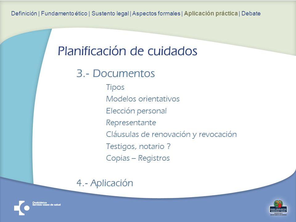 3.- Documentos Tipos Modelos orientativos Elección personal Representante Cláusulas de renovación y revocación Testigos, notario .